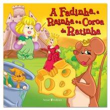 A Fadinha, a Rainha e a Coroa da Ratinha